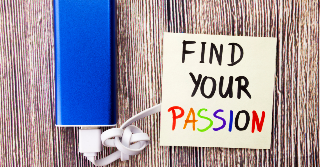 find your passion and purpose