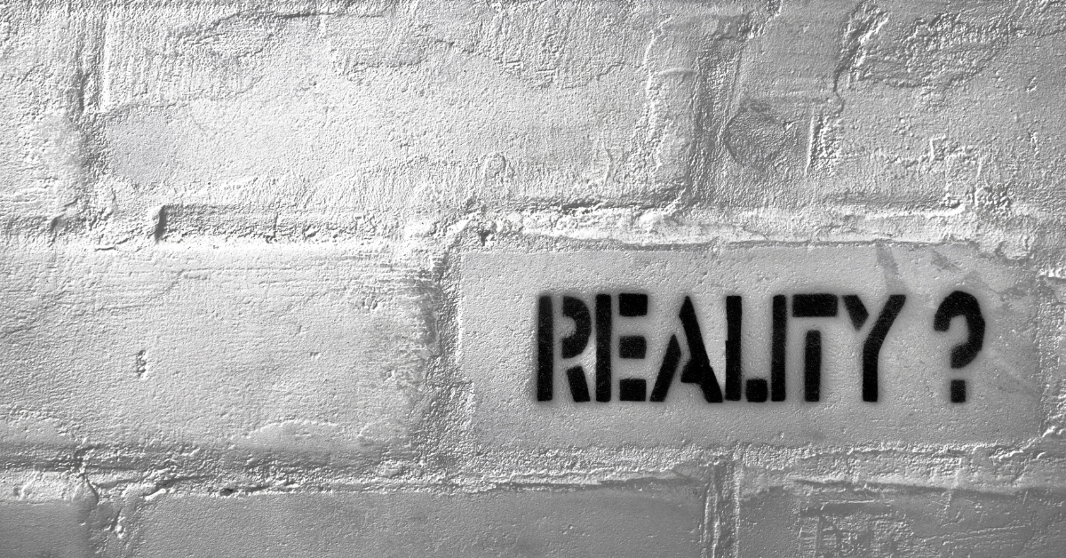 living in reality