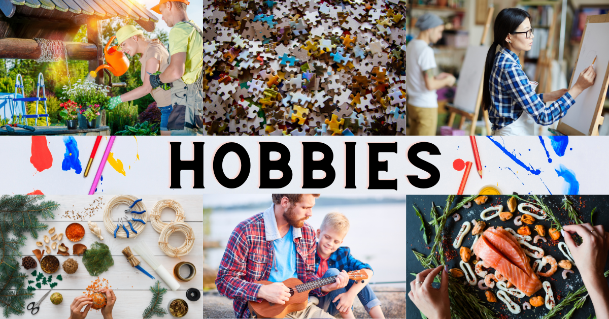 hobbies improve your life