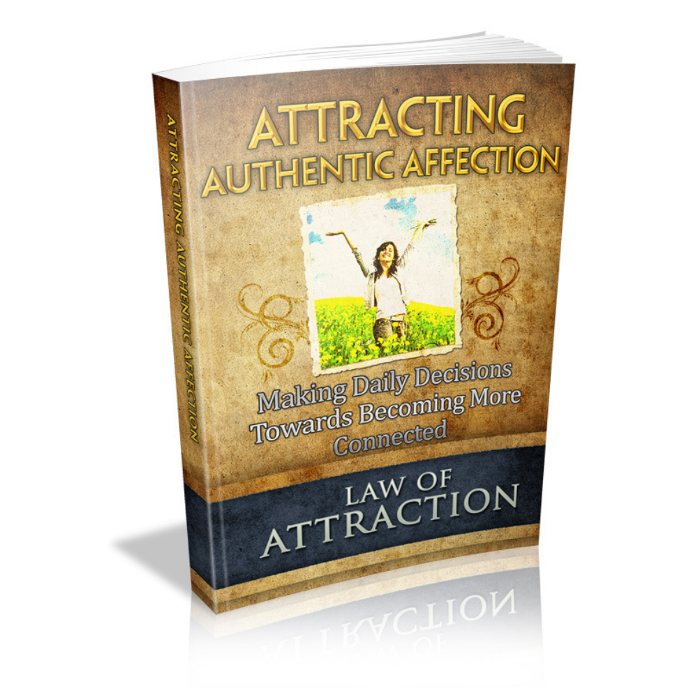 attracting authentic affection
